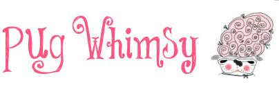 Pug Whimsy